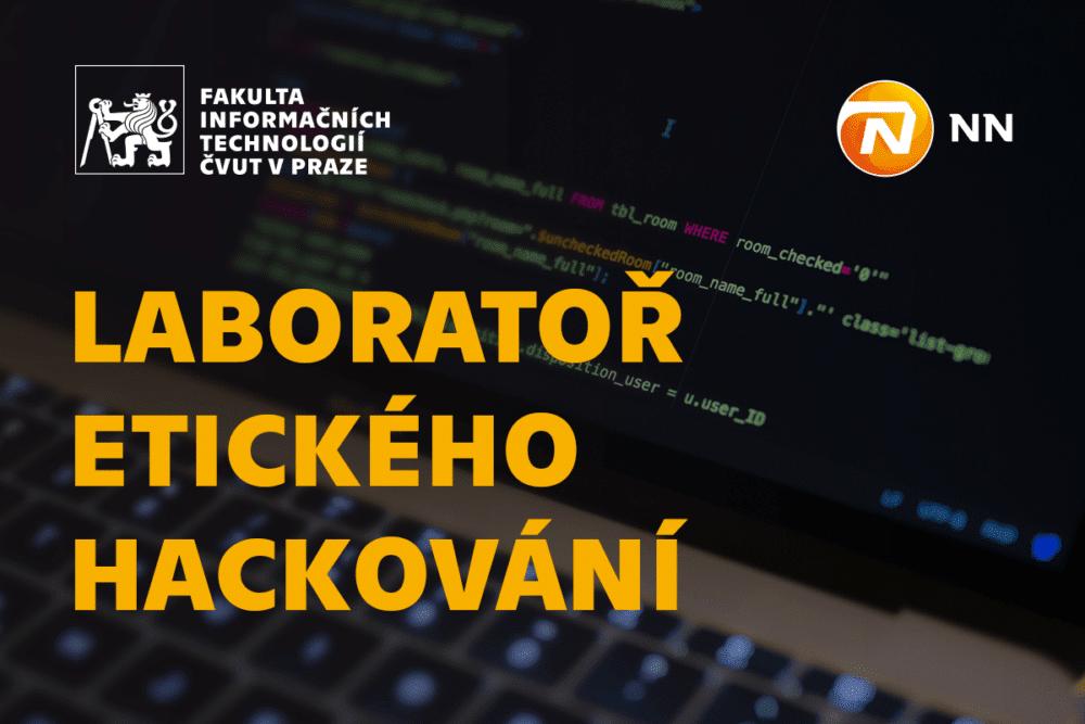 Laboratoř etického hackování otevírá Fakulta informačních technologií