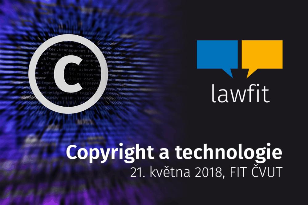 Důležitost autorského práva v IT přiblíží šestý ročník konference LAW FIT